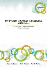 My System of Career Influences MSCI (Adult)