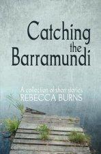 Catching the Barramundi