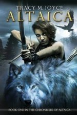 Altaica (Book One in the Chronicles of Altaica)