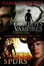 Cowboys & Vampires/Stakes & Spurs