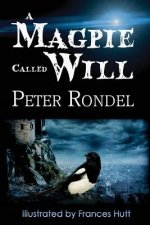 Magpie Called Will
