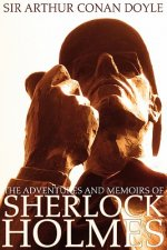 Adventures and Memoirs of Sherlock Holmes (Illustrated) (Engage Books)