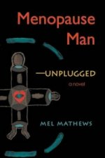 Menopause Man-Unplugged