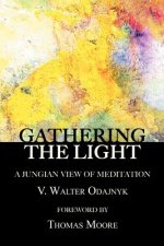 Gathering the Light