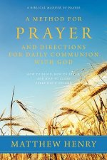 Method for Prayer and Directions for Daily Communion with God