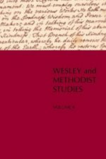 Wesley and Methodist Studies, Volume 4