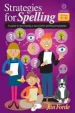 Strategies for Spelling: a Guide to Developing a Successful Spelling Programme
