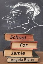 School for Jamie