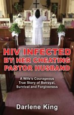 HIV Infected by Her Cheating Pastor Husband