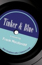 Tinker and Blue, a Novel