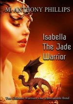 Isabella - The Jade Warrior