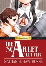 Manga Classics: the Scarlet Letter Hardcover
