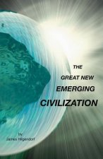 Great New Emerging Civilization