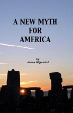 New Myth for America