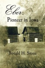 Eber: Pioneer in Iowa