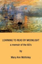 Learning to Read by Moonlight