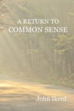 Return to Common Sense