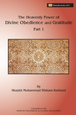 Heavenly Power of Divine Obedience and Gratitude