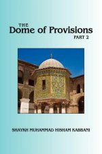 Dome of Provisions, Part 2
