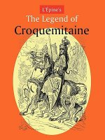 L'Aepine's The Legend of Croquemitaine, and the Chivalric Times of Charlemagne