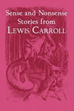 Sense and Nonsense Stories from Lewis Carroll