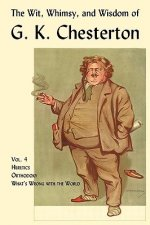 Wit, Whimsy, and Wisdom of G. K. Chesterton, Volume 4