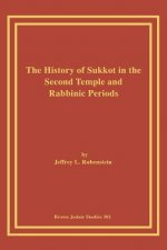 History of Sukkot in the Second Temple and Rabbinic Periods