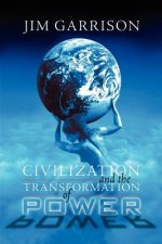 Civilization and the Transformation of Power