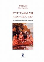 Tat Tvam Asi, That Thou Art