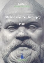Initiation Into the Philosophy of Plato