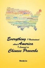 Everything I Understand about America I Learned in Chinese Proverbs