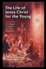 Life of Jesus Christ for the Young