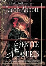 Gentle Measures