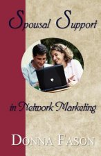 Spousal Support in Network Marketing