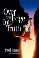 Over the Edge Into Truth