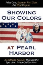 Showing Our Colors at Pearl Harbor