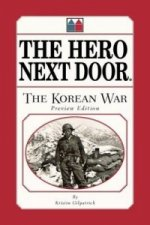 Hero Next Door the Korean War Preview Edition