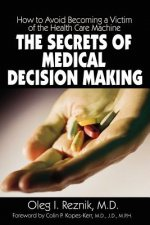 Secrets of Medical Decision Making