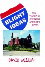 Blight Ideas