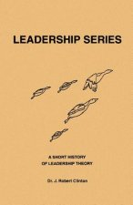 Short History of Leadership Theory