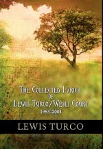 Collected Lyrics of Lewis Turco / Wesli Court