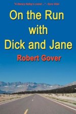 On the Run with Dick and Jane