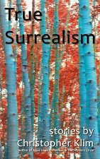 True Surrealism