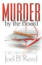 Murder By The Board