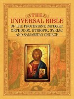 Universal Bible of the Protestant, Catholic, Orthodox, Ethiopic, Syriac, and Samaritan Church