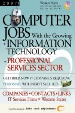 Computer Jobs with the Growing Information Technology Professional Services Sector [2007] Companies-Contacts-Links - IT Services Firms - Western State