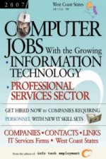 Computer Jobs with the Growing Information Technology Professional Services Sector [2007] Companies-Contacts-Links - IT Services Firms - West Coast St