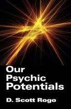 Our Psychic Potentials