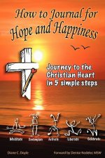How to Journal for Hope and Happiness