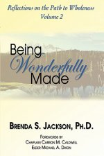 Being Wonderfully Made
